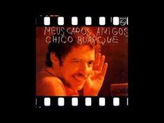 Chico Buarque - Meus Caros Amigos - CD Completo [Full Album]