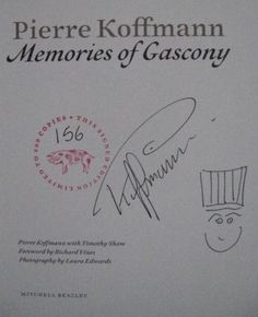 Pierre Koffmann's Signature (influential French chef, author of Memories of Gascony)