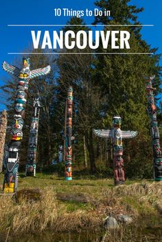 From ancient rainforests to wineries, there's a lot to see and do in Vancouver.