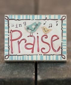 Take a look at this Sing Praise Block Art by Glory Haus on #zulily today!