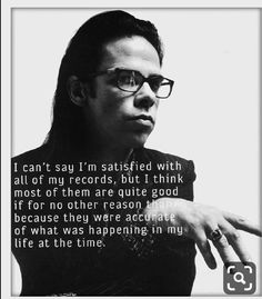 Susie Cave, Nick Cave, Cave Quotes, The Bad Seed, Music Icon, I Love Him, Music Artists, True Love, Life Lessons
