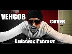 Maitre Gims - Laissez Passer ( Vehcob Cover) - YouTube