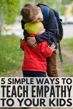 5 simple ways to teach kids about empathy. As parents, we want to raise kind children who have stellar social skills and can understand the feelings and emotions of others, but learning these skills doesn't always come as easily as we would like. Perfect for teachers and parents alike, this collection of practical parenting tips will help you nurture empathy at home and in the classroom so you can raise emotionally savvy kids!