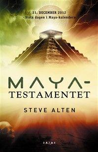 Steve Alten - Mayatestamentet