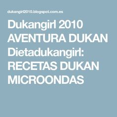 Dukangirl 2010 AVENTURA DUKAN Dietadukangirl: RECETAS DUKAN MICROONDAS Salsa Curry, Menu Dieta, Tapas, Healthy, Frosting, Diets, Food Items, Deserts