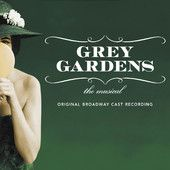 Grey Gardens (Original Broadway Cast Recording)