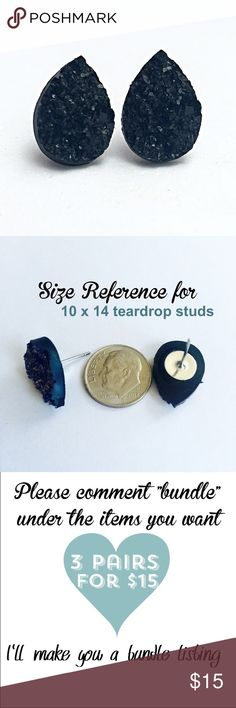 3 for 15 black Druzy style teardrop studs New! Handmade by me 10x14mm acrylic faux druzy teardrop bead on silver tone posts. Silver backings. Lead & nickel free. PRICE FIRM if purchasing 1 pair($8). No trades.  ➡️TO GET 3 FOR 15 deal⬅️ ✅Click Add to Bundle under any 3 items (marked 3 for 15) ✅Make offer for $15 ✅I'll accept your offer ✅ Additional items $5 each so 4 pairs=$20, 5 pairs=$25, etc. If you need help, let me know  thejeweladdict Jewelry Earrings