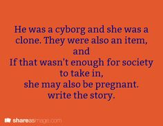 writing prompt. cool but i might leave out the pregnant part...