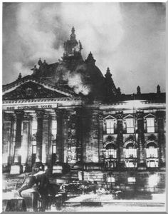 The Reichstag building burns, 27 February, 1933. A great (and in all probability self-generated) opportunity opens up for the National Socialists.