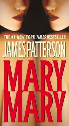 Mary, Mary by James Patterson - Alex Cross Series mystery thriller novel. James Patterson, Date, Used Books, Books To Read, Alex Cross Series, Thriller Novels, Mystery Thriller, Book Authors, So Little Time