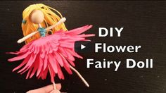 How To Make a Flower Fairy Doll