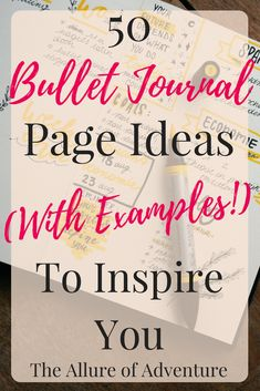 50 Bullet Journal Page Ideas (With Examples!) To Inspire You