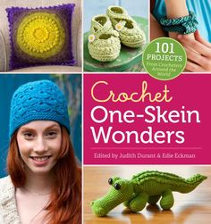 101 One Skein Crochet Projects
