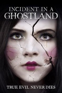 Title: Incident in a Ghostland Writer/ Director: Pascal Laugier Cast: Crystal Reed, Mylène Farmer, Anastasia Phillips, Emilia Jones, Tay. 2018 Movies, Hd Movies, Horror Movies, Ghost Movies, Creepy Movies, Movies Free, Action Movies, Movie Tv, Scott Patterson