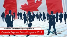 Canada Express Entry Program 2015- Immigration Overseas goo.gl/6r17Ae Express Entry Canada, a podium established by a worldwide Immigration Law Firm- #Immigration #Overseas #ExpressEntry