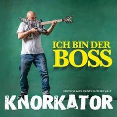 Knorkator - Ich bin der Boss (2016)