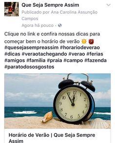 Clique no link e confira nossas dicas para começar bem o horário de verão ☀️⏰ http://www.quesejasempreassim.com.br/single-post/2016/10/17/Horário-de-Verão #quesejasempreassim #horariodeverao #dicas #veraotachegando #verao #ferias #amigos #familia #praia #campo #fazenda #paratodososgostos