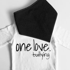 Things are coming along!! Introducing one of our most powerful designs and messages. I have to admit this is a fav of mine because nobody should be bullied!!! Soft and cuddly long sleeved Tee paired with a super cute cotton with white flannel back bandana bib. Available Nov 1st. #handmade #canadian #hipster #antibullying #babystyle #babyclothing #oneofakind #etsy #twolittleladybugs #fashion #canadianhandmade