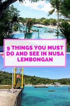Things You Must See and Do in Nusa Lembongan & Nusa Ceningan