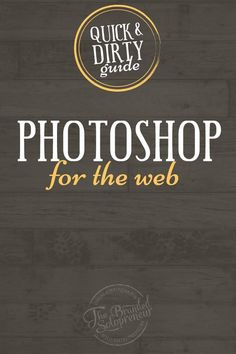 Guide to Using Photoshop to Create Kickass Images | This post is busting the myth that using Photoshop to create images is impossible for a DIYer, and breaking down a step-by-step tutorial on exactly how to create a blog image template in Photoshop, even if you have no design experience and/or have never used a fancy image creation tool before…