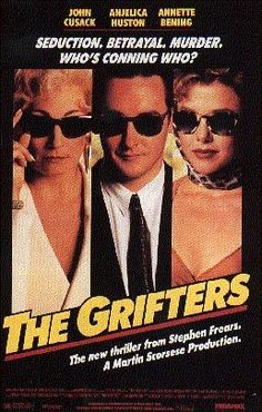The Grifters  Annette Bening was amazing