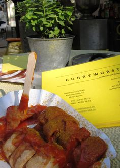 Currywurst.  East Berlin fav.