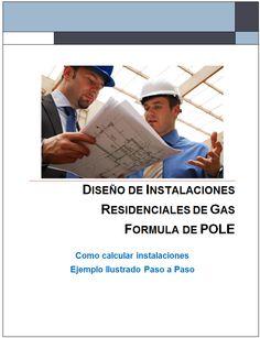 Este manual contiene la manera mas fácil para aprender paso a paso a calcular instalaciones residenciales de gas
