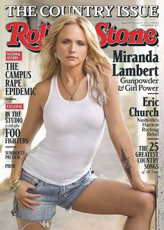 Miranda Lambert looks AMAZING in a tight white tank and tiny Daisy Dukes on the latest Rolling Stone!