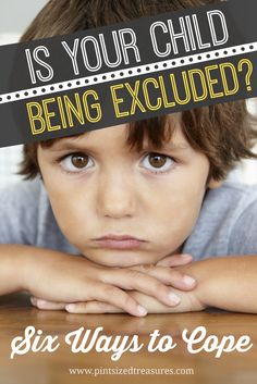 How to Cope When Your Child Is Being Excluded