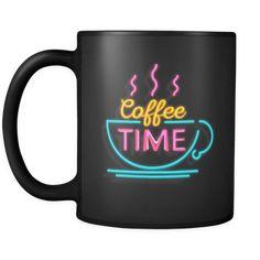 Neon Coffee Time mug Coffee Break, Coffee Time, Morning Coffee, Things To Come, Good Things, Espresso Coffee, Mug Designs, Drinking, Neon
