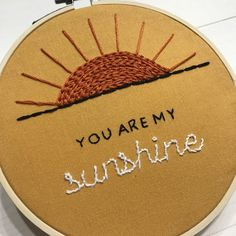 You Are My Sunshine Embroidery Hoop Wall Art for Nursery or Home Decor Embroidery Hoop Decor, Simple Embroidery Designs, Floral Embroidery Patterns, Embroidery Stitches Tutorial, Diy Embroidery, Embroidery Hoop Nursery, Tumble N Dry, Couture, Unique Baby