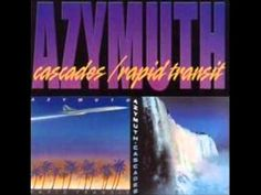 Azymuth - Too Much Time (Tempo a Bessa) - YouTube