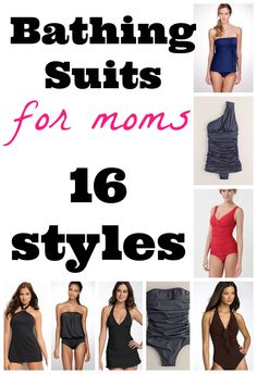 Bathing Suits for Moms: 16 Styles to Choose From #swim #fashion   Winter Vacations -- I am ready!