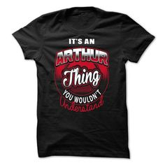 Its an ARTHUR thing-CB7AF5 - #funny t shirt #kids t shirts. SATISFACTION GUARANTEED => https://www.sunfrog.com/Names/Its-an-ARTHUR-thing-CB7AF5.html?id=60505