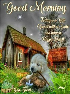 good morning quotes Todays a gift. Open it with a smile and have a happy day good morning good morning quotes good morning images good morning blessings good morning picture quotes Good Morning Puppy, Good Morning Today, Good Morning Sister, Good Morning Cards, Good Morning Prayer, Good Morning Greetings, Morning Blessings, Good Morning Beautiful Pictures, Good Morning Picture