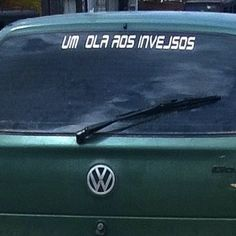 Esta saudação que quase deu certo. | 16 adesivos de carro que dizem muito sobre a alma do brasileiro