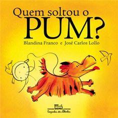 Livro - Quem Soltou o Pum? | Extra.com.br
