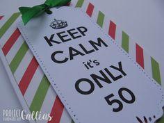 #projectgallias, kartka, urodziny, 50, keep calm, birthday, card