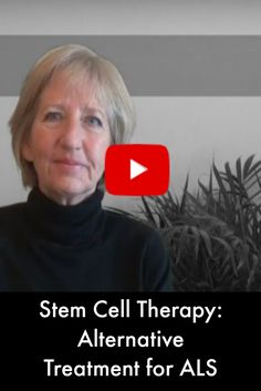 Stem Cell Therapy: Alternative Treatment for ALS