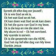 Afrikaans Quotes, Inspirational Qoutes, Special Quotes, Faith, God, Bible Studies, Baby, Women, Moving Quotes