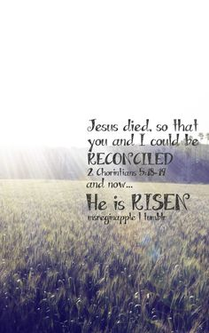 Jesus died for us. He is risen!