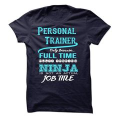 Ninja Personal Trainer T-Shirts, Hoodies, Sweatshirts, Tee Shirts (22.99$ ==► Shopping Now!)