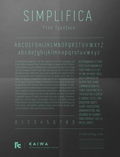 Simplifica is a slightly condensed sans-serif typeface featuring a uniform, thin line width.