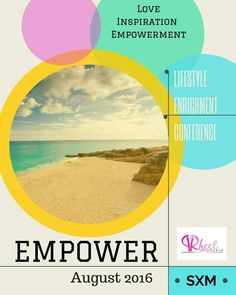 Empower Conference. For more information check out PRfect Moments on Facebook #empower #conference #stmaarten #love #inspiration #caribbean