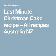 Last Minute Christmas Cake recipe – All recipes Australia NZ