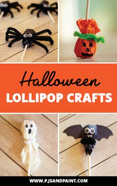 4 Fun and Easy Halloween Lollipop Crafts for Kids howtomakelollipops Diy Halloween Basket, Halloween Candy Crafts, Halloween Treats For Kids, Halloween Favors, Diy Halloween Decorations, Holiday Crafts, Halloween Makeup, Halloween Activities, Halloween Party