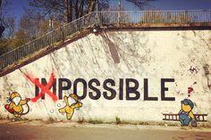 """"""" Impossible n'est pas français... ! """"/ Street art. / By Jace."""