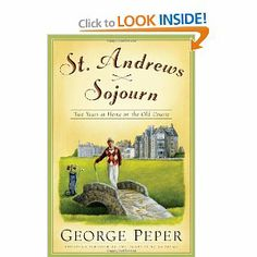 Price: $14.62 - St. Andrews Sojourn: Two Years at Home on the Old Course - TO ORDER, CLICK THE PHOTO
