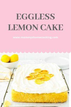 Pin image Eggless Recipes, Eggless Baking, Baking Flour, My Recipes, Cake Recipes, Diet Recipes, Eggless Lemon Cake, Lemon Buttercream, Cake Mixture