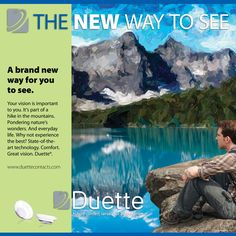 Poster. A new way to see. Duette contact lenses by SynergEyes.